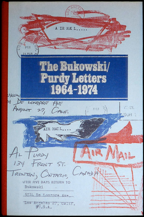 The Bukowski/Purdy Letters
