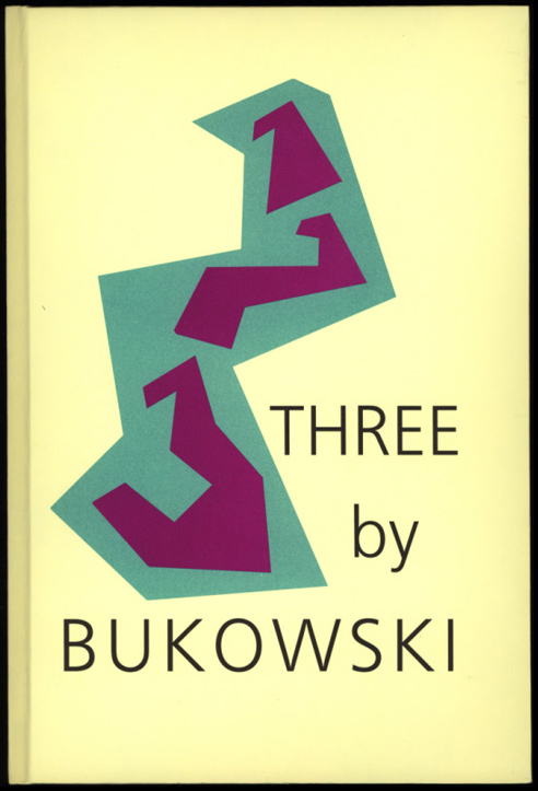 Three by Bukowski